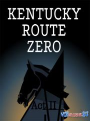 Kentucky Route Zero Act II