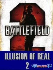 BattleField 2: Illusion Of Real