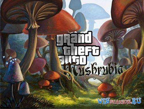 Скачать игру Grand Theft Auto: Mushroomia