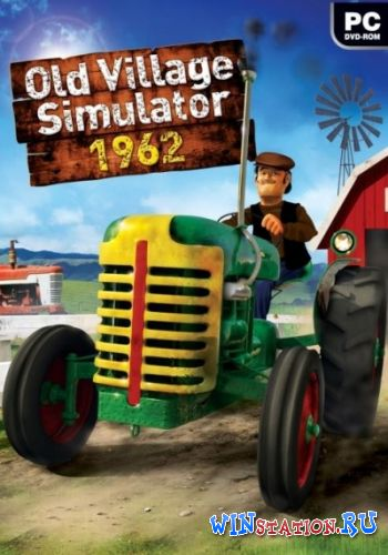 Скачать игру Old Village Simulator 1962 (2012/RUS/ENG)