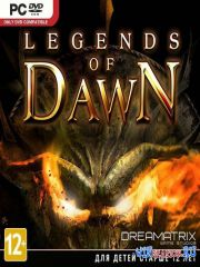 Legends Of Dawn (2013/RUS/ENG/Multi4/RePack)