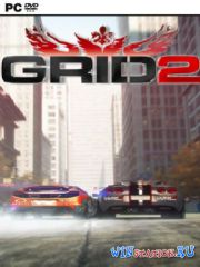 Race Driver: GRID 2 (2013/PC/RUS/ENG/RePack)