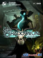 Shadowrun Returns (2013/RUS/Multi6/RePack R.G. Catalyst)