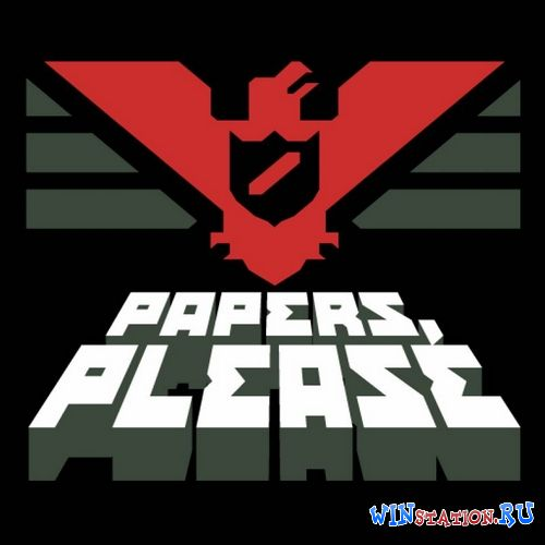 ������� Papers, Please ���������