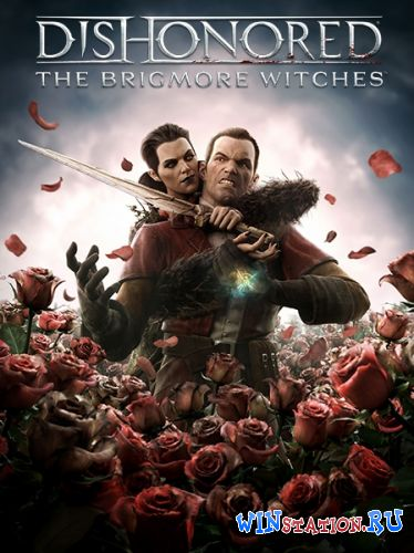 ������� ���� Dishonored: The Brigmore Witches (2013/Multi5/ENG)