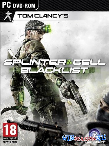 Скачать Tom Clancy's Splinter Cell: Blacklist v1.03 бесплатно