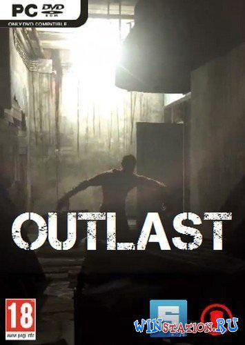 Скачать игру Outlast бесплатно торрентом