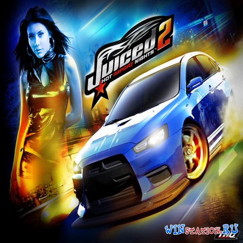 Скачать игру Juiced 2:Hot Import Nights