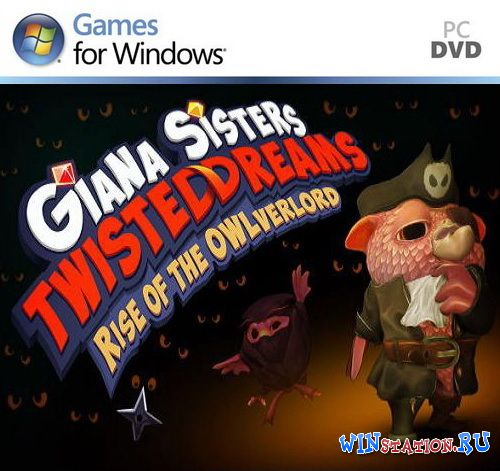 Скачать игру Giana Sisters: Twisted Dreams - Rise of the Owlverlord
