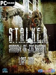 S.T.A.L.K.E.R.: Shadow of Chernobyl - Last Day