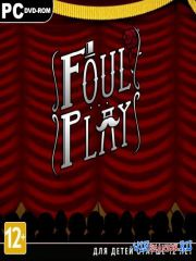 Foul Play (2013/ENG/MULTi5/Steam-Rip by R.G.GameWorks)