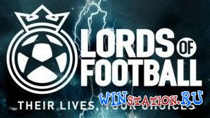 Скачать игру Lords of Football Royal Edition