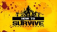 ������� ���� How to Survive