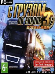 С грузом по Европе 3: Восточный конвой / Euro Truck Simulator 2 - Going Eas ...