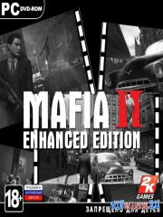 Mafia II - Enhanced Edition *v.1.0.0.1u5 + DLC's + Mods*