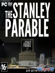 Притча о Стенли / The Stanley Parable