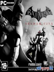 Batman: Аркхем Сити / Batman: Arkham City *v.1.0.3 + 14 DLC*