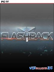 Flashback 2013 (2013/PC/RUS/ENG/RePack by R.G. Механики)