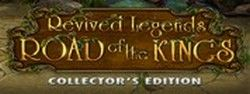 ������� ���� ����������� �������: ������ ������� / Revived Legends: Road Of The Kings CE