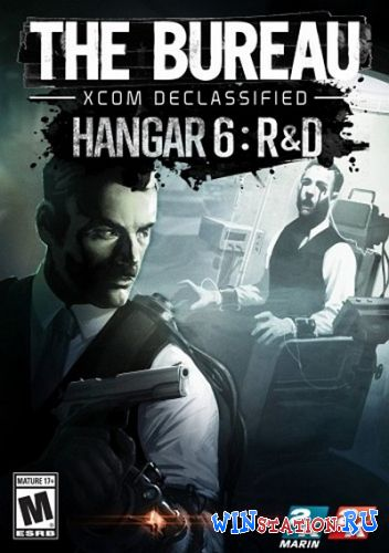 Скачать игру The Bureau XCOM Declassified Hanger 6 R&D (2013/RUS/ENG/MULTI8)