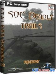 S.T.A.L.K.E.R. SOC Deadly Trails (пролог)