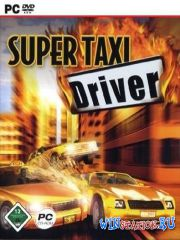 Super Taxi Driver (2006/PC/RUS/ENG/P)
