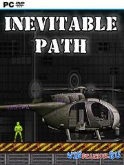 Inevitable Path (2013/PC/RUS/ENG/L)