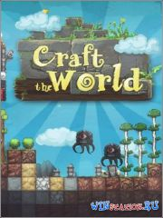 Craft The World (2013/PC/Rus/Repack by R.G UPG)