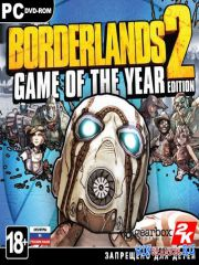 Borderlands 2: Game of the Year Edition *v.1.7.0*