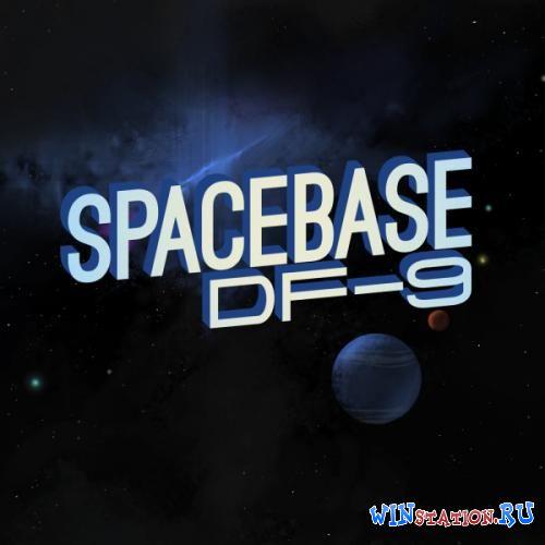 Скачать игру Spacebase DF 9 бесплатно торрентом