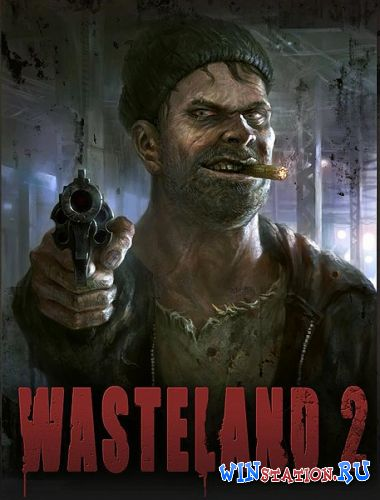 Скачать Wasteland 2: Ranger Edition *Update 6* бесплатно