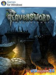 Ravensword Shadowlands (2013/ENG)