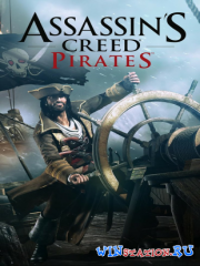 Assassin's Creed Pirates на Android (2013/RUS)