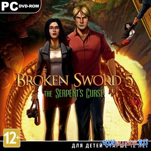 Скачать игру Broken Sword 5: The Serpent's Curse