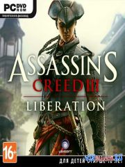 Аssаssin's Crееd HD: Освобождение HD  / Assassin's Creed: Liberation HD