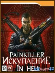 Painkiller: В Аду / Painkiller: In Hell