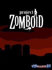 Project Zomboid (2014/PC/Eng/Beta Build 21)