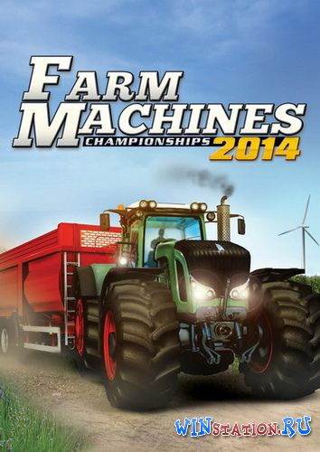Скачать Farm Machines Championships 2014 бесплатно