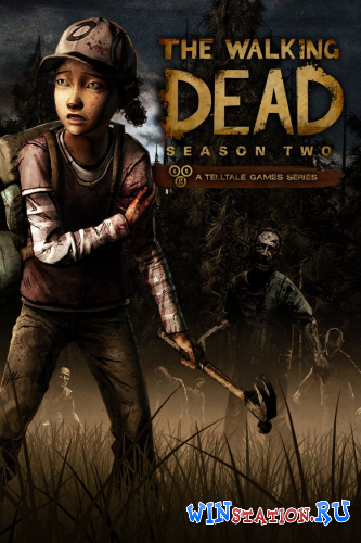 Скачать игру The Walking Dead: The Game Season 2
