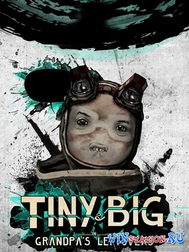 Скачать игру Tiny & Big: Grandpa's Leftovers