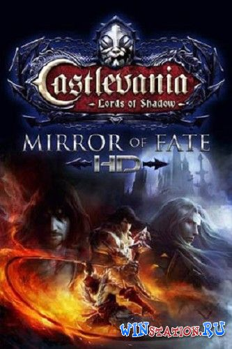 —качать игру Castlevania: Lords of Shadow Ц Mirror of Fate HD