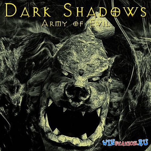 Скачать Dark Shadows - Army of Evil бесплатно
