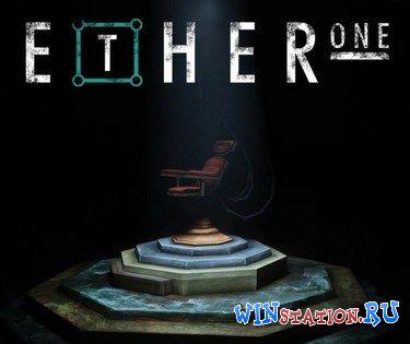 Скачать игру Ether One бесплатно торрентом