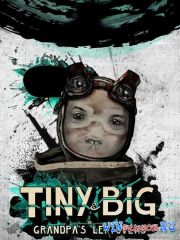 Tiny & Big: Grandpa's Leftovers (2012/RUS/ENG/RePack by R.G. Механики)