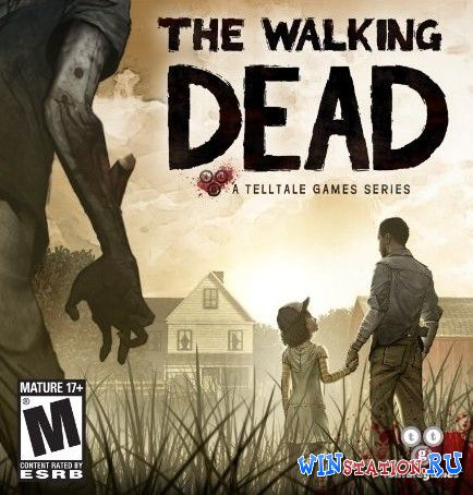 Скачать игру The Walking Dead: The Game. Season 1 to 2