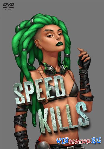 Скачать Speed Kills (Holy Warp, KISS ltd) бесплатно