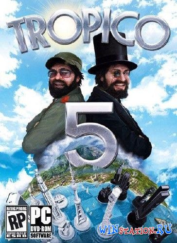 Скачать игру Tropico 5: Steam Special Edition