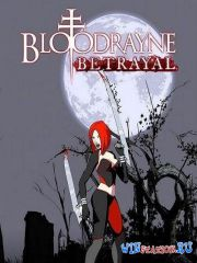 BloodRayne Betrayal (2014/PC/ENG/P)