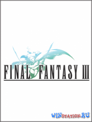 FINAL FANTASY 3 (2014/PC/Eng/RELOADED)