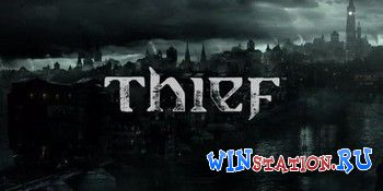 ������� ���� Thief: Master Thief Edition [Update 6]